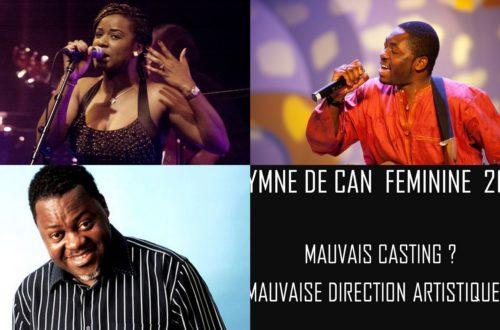 Article : Hymne de la CAN féminine  2016 : mauvais casting ou mauvaise direction artistique?